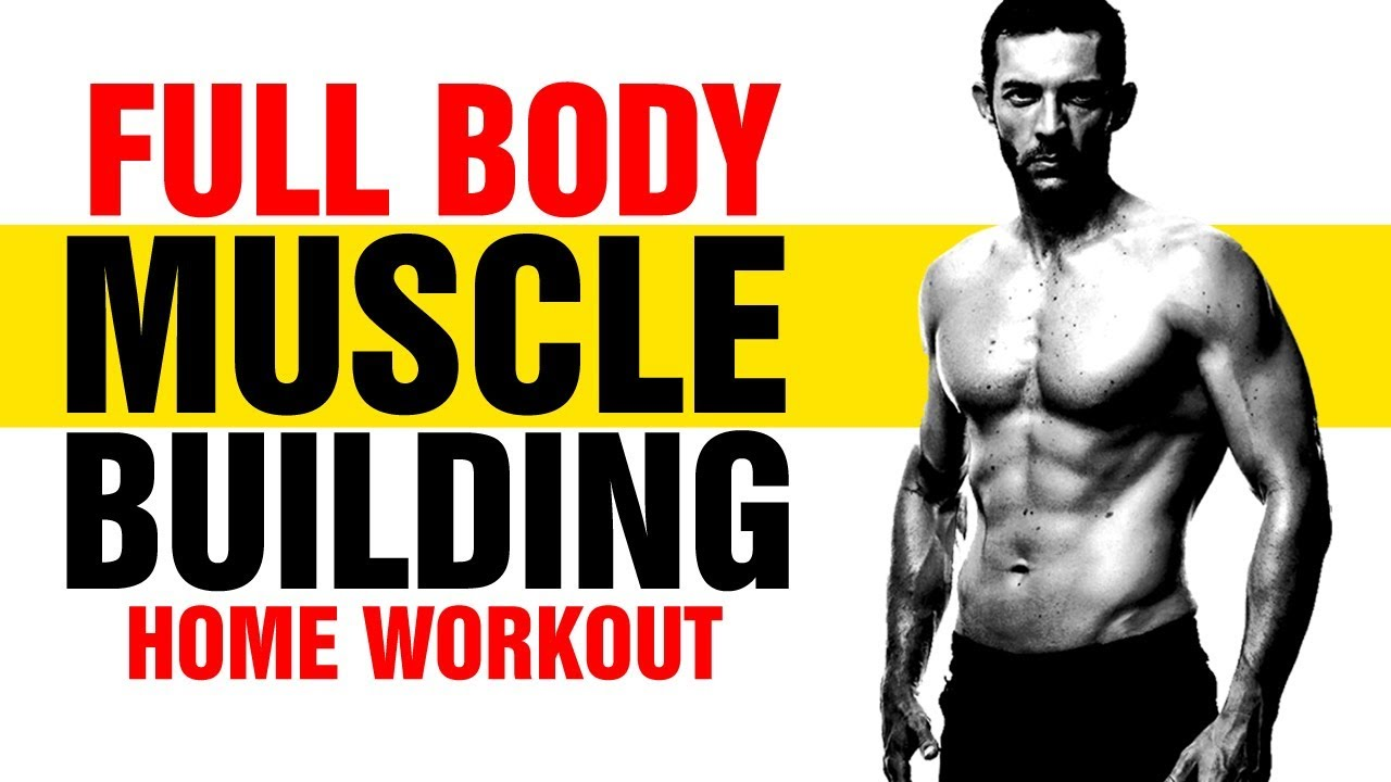 Build Muscle At Home – 30min Full Body Muscle Building