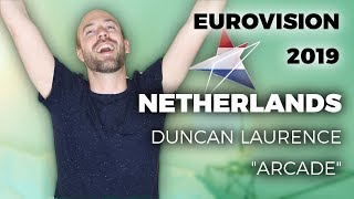 """🇳🇱 The Netherlands - Duncan Laurence """"Arcade"""" - My reaction (Eurovision 2019)"""