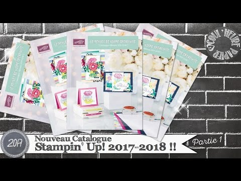 Catalogue Stampin' Up! Annuel 2017-2018 * Présentation * Obtenir un catalogue ?