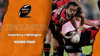 RD 4 HIGHLIGHTS | Canterbury v Wellington (Mitre 10 Cup 2020)