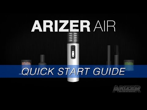 Arizer Air – Quick Start User Guide