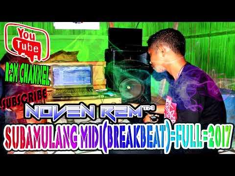 Noven R2M™_SubaMulang Midi (BreakBeat) =FuLl= 2017