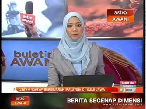 116km karya bersejarah Malaysia di bumi Jawa Indonesia- Astro Awani