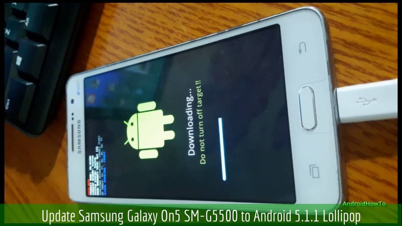 Update Samsung Galaxy On5 SM-G5500 to Android 5 1 1 Lollipop