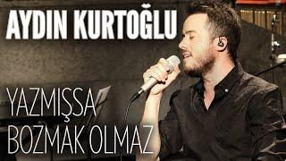 Aydın Kurtoğlu - Yazmışsa Bozmak Olmaz (JoyTurk Akustik)