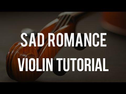 How to play Sad Romance on Violin