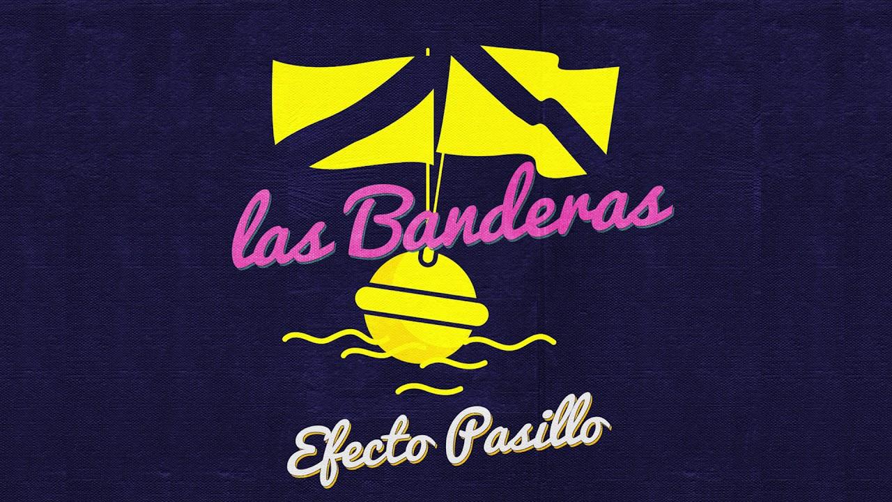 efecto-pasillo-las-banderas-official-audio-warner-music-spain