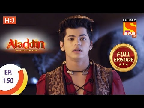 Aladdin - Ep 150 - Full Episode - 13th March, 2019