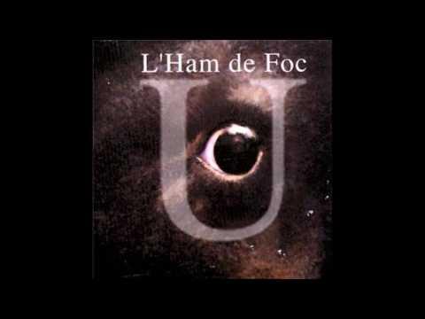 L'Ham de Foc- U (full album)