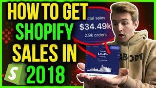 How To Get Shopify Sales In 2018