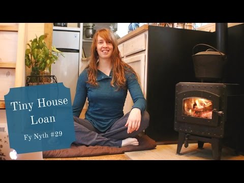 Life in a Tiny House called Fy Nyth - Tiny House Loan - 2/20/17