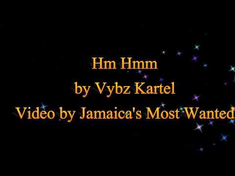 Hm Hmm - Vybz Kartel (September 2017) (Lyrics)