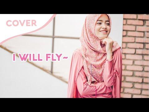 I Will Fly - Ten2Five (Cover By Fadilla Indriyanita)