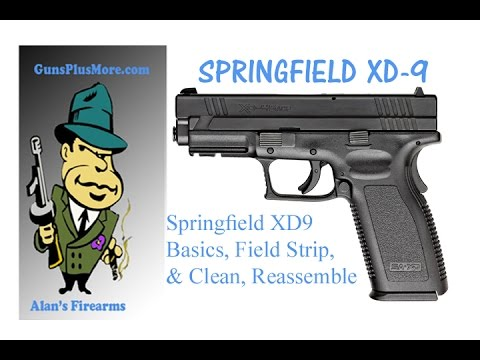 AlansFirearms: Springfield XD9 Basics Field Strip Clean Lube & reassemble
