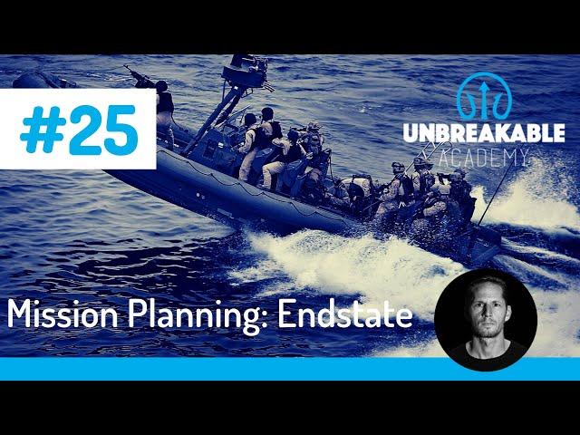 Mission Planning: Zorg voor helderheid en bepaal je endstate.