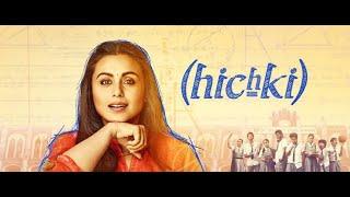 Hichki Full Movie Review | Rani Mukerji, Jannat Zubair Rahmani, Harsh Mayar, Neeraj Kabi