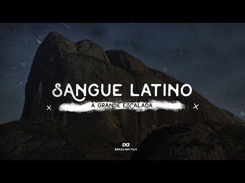 Sangue Latino - A Grande Escalada