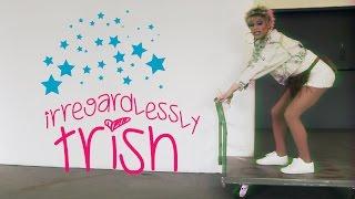 Irregardlessly Trish - Episode 10 - We Love Katya