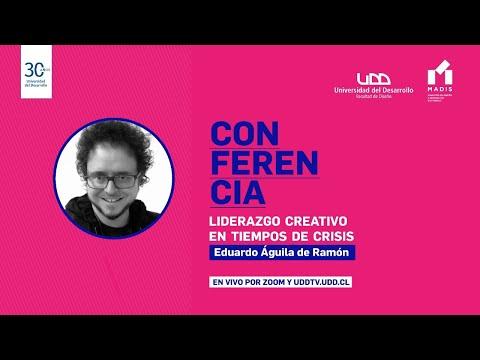 Conferencia Liderazgo creativo en tiempos de crisis- Magíster en Diseño e Innovación Sostenible