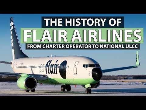 The History Of Flair Airlines | Charter Operator To National ULCC