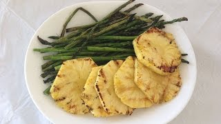 Grilled Asparagus and Pineapple!