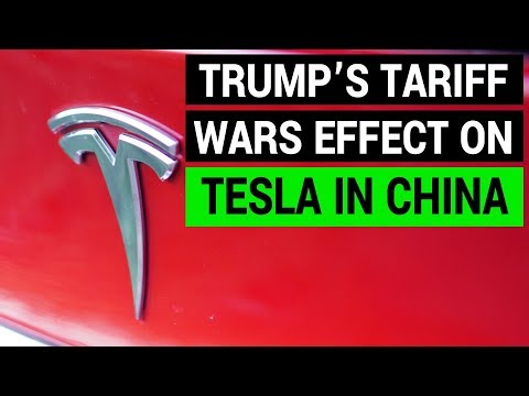 Trump's Effect on Tesla as Trade War with China Escalates