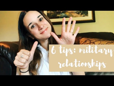 Advice for dating someone in the military