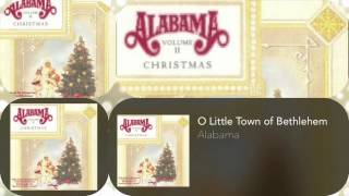 Watch Alabama O Little Town Of Bethlehem video