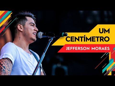 Um Centímetro - Jefferson Moraes - Villa Mix Goiânia   Ao Vivo