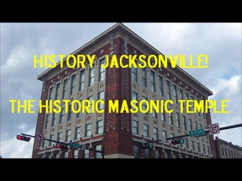 Jacksonville History - The Masonic Temple
