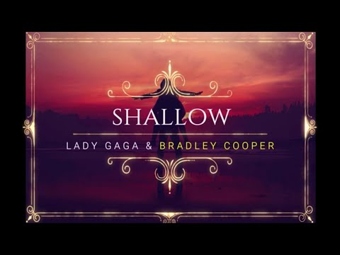 Lady Gaga Ft Bradley Cooper Shallow Lyric (A Star Is Born)