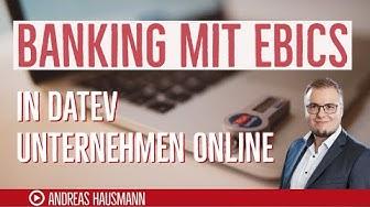 Banking mit EBICS | Einrichtung in DATEV Unternehmen online