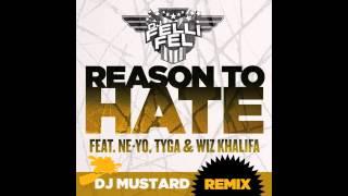 DJ Felli Fel - Reason to Hate f. Ne-Yo, Tyga & Wiz Khalifa - DJ Mustard Remix