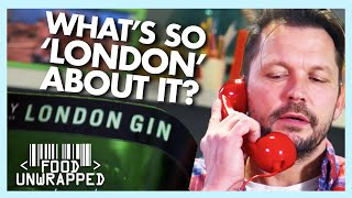 What's So 'London' About London Dry Gin? | Food Unwrapped