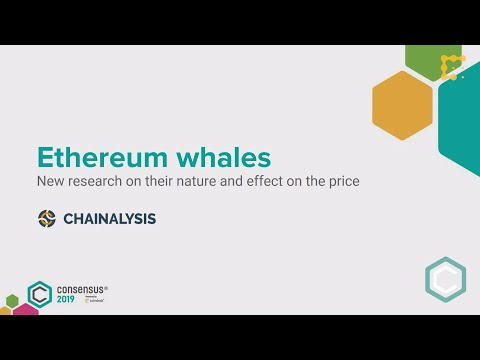 There She Blows: An Analysis of Ethereum's Whales | Consensus 2019