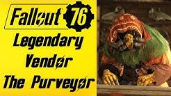 Fallout 76 Legendary Vendor The Purveyor Location & Items (New Vendor)
