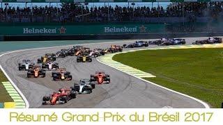 Résumé Grand-Prix du Brésil 2017   Formule 1