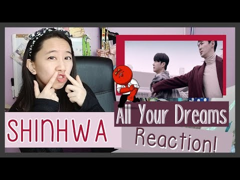 SHINHWA - All Your Dreams  MV Reaction ♫