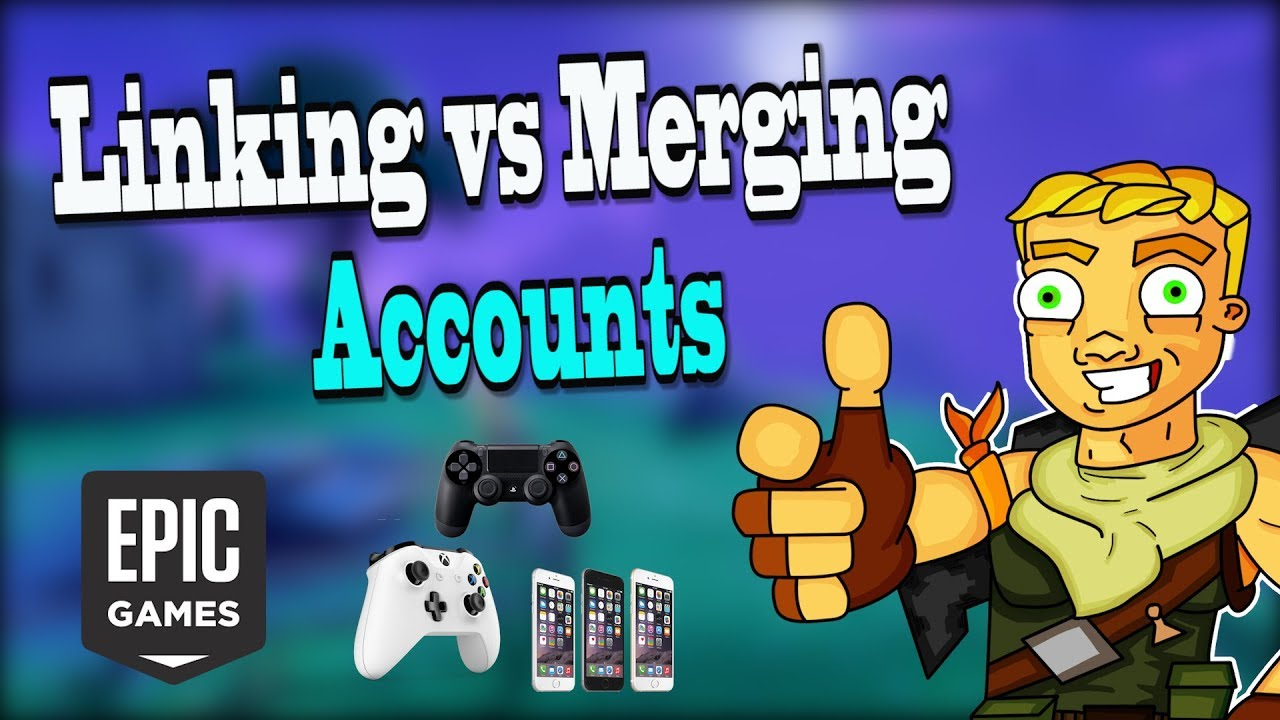 difference between linking and merging fortnite accounts xbox pc ps4 ios switch android - how to link fortnite accounts ps4