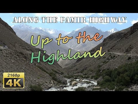 From Langar to the Pamir Highland - Tajikistan 4K Travel Channel