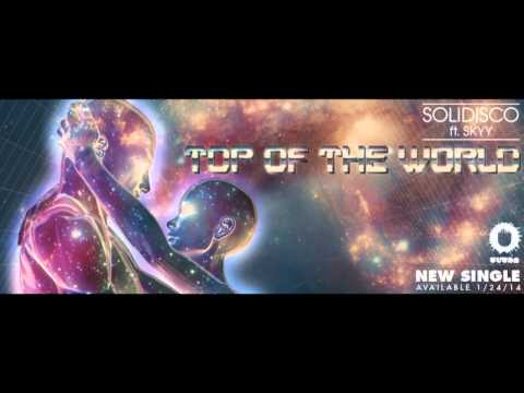 Solidisco (feat. Skyy) - Top of the World