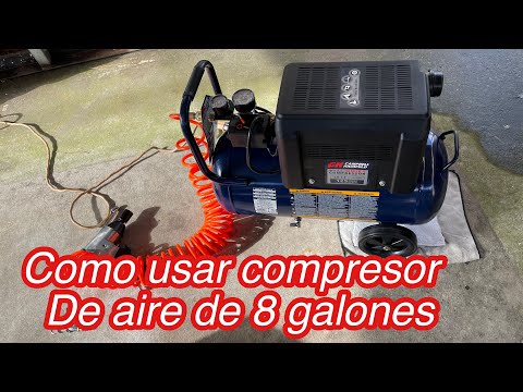Como usar compresor de aire de 8 galones 125 max psi/ Campbell Hausfeld