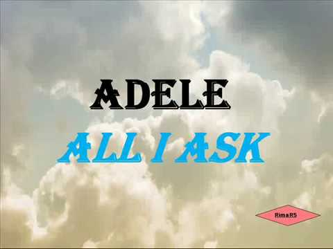 Adele  All I Ask Lirik dan Terjemahan Bahasa Indonesia