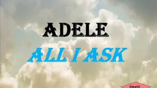 Adele - All I Ask (Lirik dan Terjemahan Bahasa Indonesia)