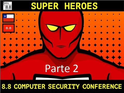 8.8 Computer Security Conference 2014 - Parte 2