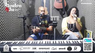 Sintonia - Sandro e Ju, Voz e Violão Ao Vivo
