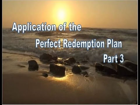 14 Application of the Perfect Redemption Plan Part 3 pages 123 - 129