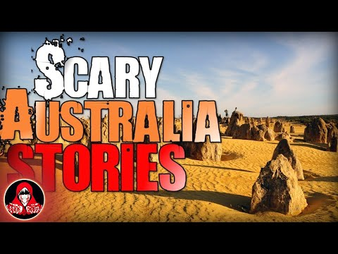 6 REAL Australian Monster Encounters and Other Horror Stories - Darkness Prevails