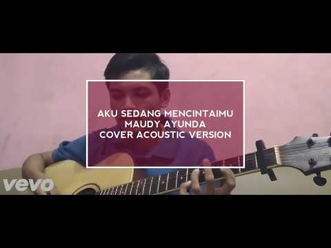 Maudy Ayunda - Aku Sedang Mencintaimu (Cover Acoustic Version By Aditya Pradana)