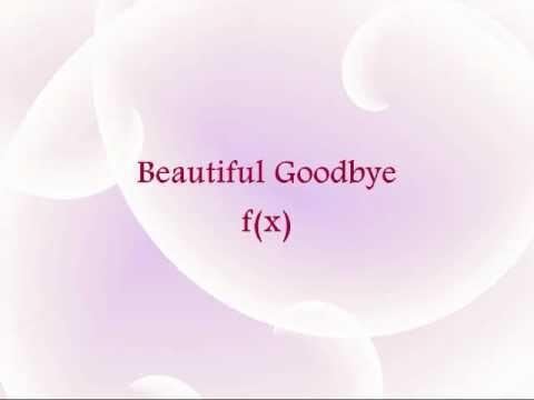 f(x) - Beautiful Goodbye [Han & Eng]